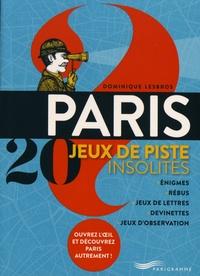 Dominique Lesbros - Paris 20 jeux de piste insolites.