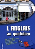 Dominique Lescanne et Christopher Mason - L'anglais au quotidien. 2 CD audio