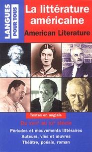 Dominique Lescanne - La littérature américaine.
