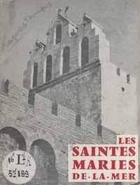 Dominique Lesguières et E. Gallet - Les Saintes-Maries-de-La-Mer.