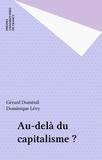 Dominique Lévy et Gérard Duménil - Au-delà du capitalisme ?.