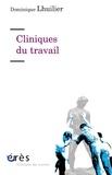 Dominique Lhuilier - Cliniques du travail.
