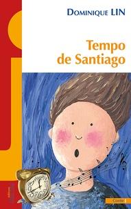 Dominique Lin - Tempo de Santiago.