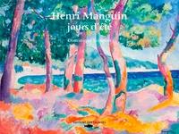 Dominique Lobstein - Henri Manguin, jours d'été.