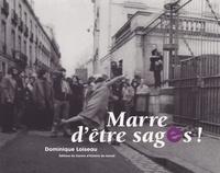 Dominique Loiseau - Marre d'être sages !.