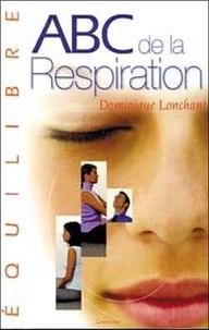 Dominique Lonchant - ABC de la respiration.