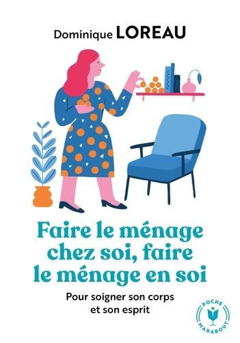 Faire le ménage chez soi, faire le ménage en soi - Format ePub - 9782501092296 - 4,49 €