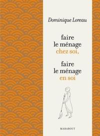 Dominique Loreau - L'Art de faire le ménage.