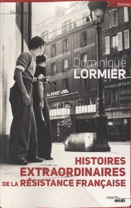 Deedr.fr Histoires extraordinaires de la Résistance française 1940-1945 Image
