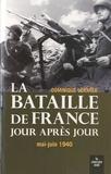 Dominique Lormier - La bataille de France jour après jour - Mai-juin 1940.