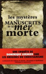 Le mystère des manuscrits de la mer Morte - Dominique Lormier pdf epub