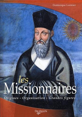 Dominique Lormier - Les Missionnaires.