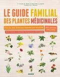 Dominique Lousse et Nathalie Macé - Le guide familial des plantes médicinales - Plus de 300 formules classées par troubles, 200 plantes détaillées, Mode d'emploi plus propriétés thérapeutiques développées.