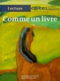 Dominique Luciani et Renée Léon - Comme un livre, CP-CE1 - [lecture.