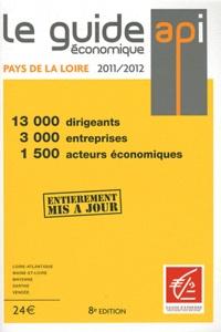 Dominique Luneau - Le guide économique des pays de la Loire 2011-2012.