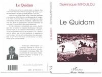 Dominique M'Fouilou - Le quidam.