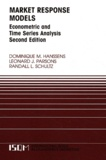 Dominique M. Hanssens - Market Response Models: Econometric and Time Series Analysis. - 2nd Edition.