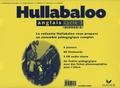 Dominique Macaire - Hullabaloo Cycle 3 Niveau 2 Valisette 6 posters, 80 flashcards, un fichier pédagogique avec des fiches photocopiables pour l'élève. 2 CD audio