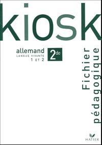 Dominique Macaire - Kiosk Allemand 2e LV1-LV2 - Fichier pédagogique.