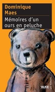 Dominique Maes - Mémoires d'un ours en peluche.
