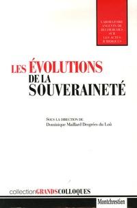 Dominique Maillard Desgrées du Loû et Félicien Lemaire - Les évolutions de la souveraineté.