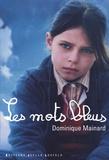 Dominique Mainard - Leur histoire.