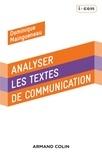 Dominique Maingueneau - Analyser des textes de communication - 3e éd..