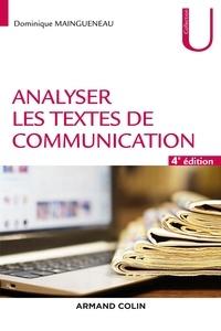 Dominique Maingueneau - Analyser les textes de communication - 4e éd..