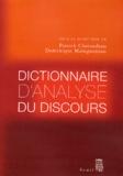 Dominique Maingueneau et Patrick Charaudeau - Dictionnaire d'analyse du discours.