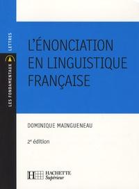 Dominique Maingueneau - L'énonciation en linguistique française.