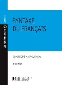 Dominique Maingueneau - La syntaxe du français - N°29 2ème édition.