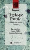 Dominique Maingueneau et Jean-Louis Chiss - Linguistique française - Communication, Syntaxe, Poétique - Tome 2 - Communication, Syntaxe, Poétique.