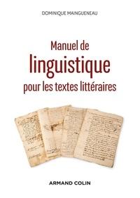 Ibooks manuels de biologie télécharger Manuel de linguistique pour les textes littéraires par Dominique Maingueneau 9782200625955 (French Edition) iBook PDF