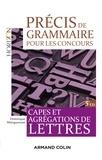 Dominique Maingueneau - Précis de grammaire pour les concours - Capes et agrégation de Lettres.