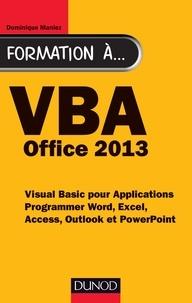Formation à VBA Office 2013 - Dominique Maniez |