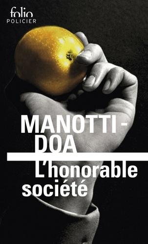 Dominique Manotti et  DOA - L'honorable société.