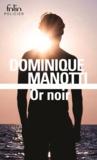 Dominique Manotti - Or noir.