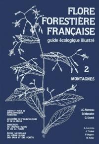 Dominique Mansion et Jean-Claude Rameau - Flore forestière française - Guide écologique illustré Tome 2, Montagnes.