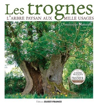 Dominique Mansion - Les trognes - L'arbre paysan aux mille usages.