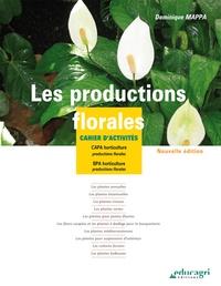 Dominique Mappa - Les productions florales - Cahier d'activités CAPA/BPA horticulture.
