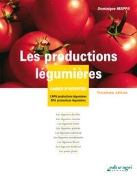 Téléchargement Kindle de livres Les productions légumières  - Cahiers d'activités PDF CHM ePub 9782844447937 (Litterature Francaise) par Dominique Mappa