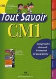 Dominique Marchand et André Mul - Tout Savoir CM1 - Comprendre et retenir l'essentiel du programme.