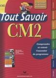 Dominique Marchand et André Mul - Tout savoir CM2 - Conforme au nouveau programme 2009.