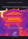 Dominique Marchio et Paul Reboux - Introduction aux transferts thermiques.