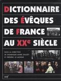 Dominique-Marie Dauzet et Frédéric Le Moigne - Dictionnaire des évèques de France au XXe siècle.
