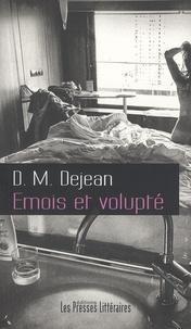 Dominique Marie Dejean - Emois et volupté.