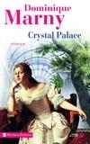 Dominique Marny - Crystal palace.