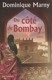 Dominique Marny - Du côté de Bombay.