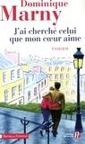 Dominique Marny - J'ai cherche celui que mon coeur aime.