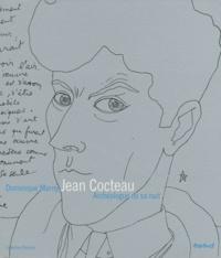 Dominique Marny - Jean Cocteau - Archéologue de sa nuit.
